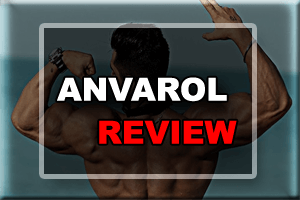 Anvarol Review- Is It Worth To Use It For Long Term?